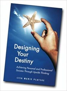 SP Lisa Marie Platske   Designing Your Destiny