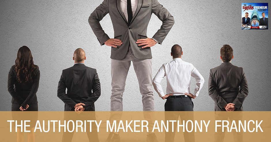 SP Anthony Franck | Authority Maker