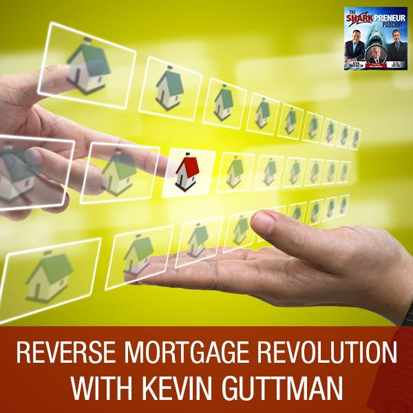 SP Kevin Guttman | Reverse Mortgage