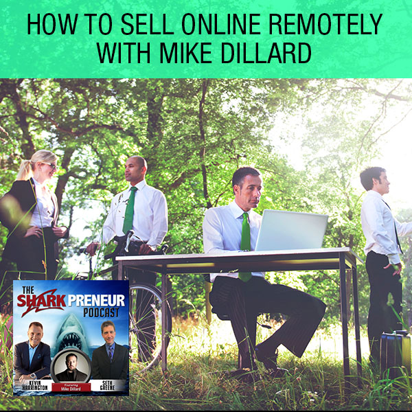 SP Mike Dillard | How To Sell