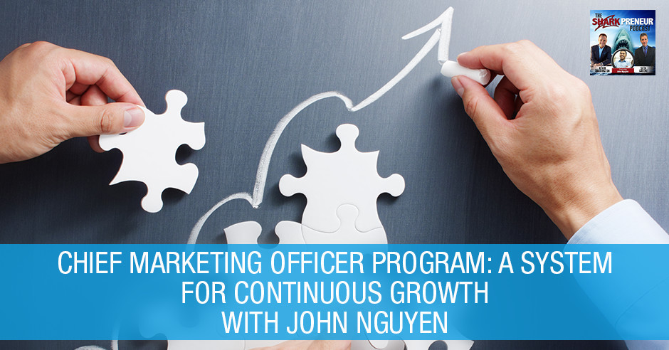 SP John Nguyen | Chief Marketing Officer Program